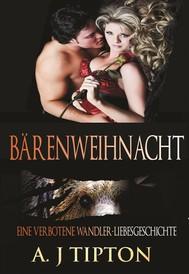 Bärenweihnacht: Eine verbotene Wandler-Liebesgeschichte - copertina