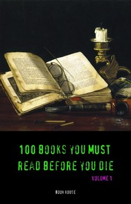 100 Books You Must Read Before You Die [volume 1] (Book House) - copertina