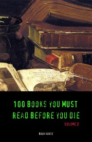 100 Books You Must Read Before You Die [volume 2] (Book House) - copertina
