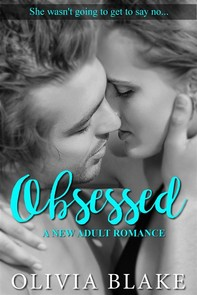 Obsessed: A New Adult Romance - Librerie.coop