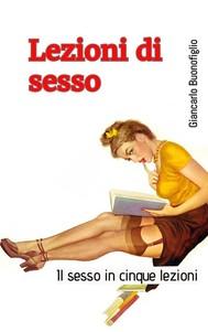 LEZIONI DI SESSO (il sesso in cinque lezioni) - copertina