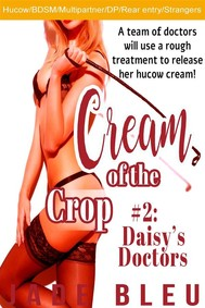 Cream of the Crop #2: Daisy's Doctors - copertina