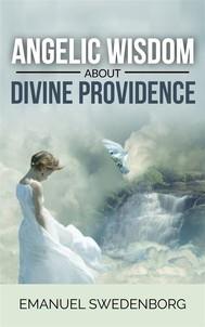 Angelic Wisdom about Divine Providence - copertina