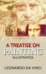 A Treatise on Painting (Illustrated) - copertina