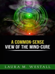 A Common - Sense View of the Mind Cure  - copertina