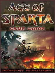 Age of Sparta Game Guide Unofficial - copertina