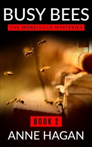 Busy Bees: The Morelville Mysteries - Book 2 - copertina
