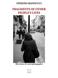 Fragments of other people's lives - Librerie.coop