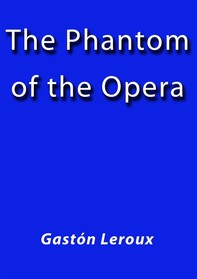 The phantom of the opera - Librerie.coop