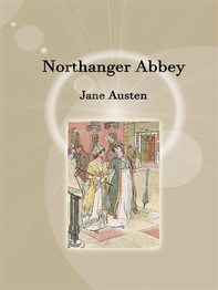 Northanger abbey - Librerie.coop