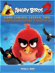 Angry Birds 2 Game Cheats, Levels, Tips Download Guide Unofficial - copertina
