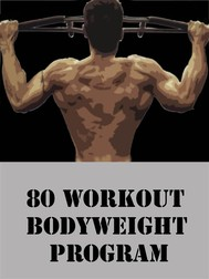 80 Workout Bodyweight Program - copertina