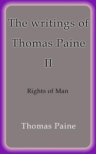 The writings of Thomas Paine II - Librerie.coop