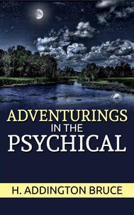 Adventurings in the Psychical  - copertina