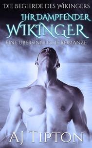 Ihr Dampfender Wikinger: Eine Übersinnliche Romanze - copertina