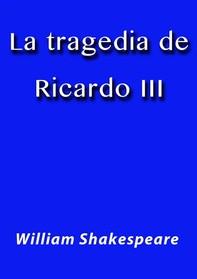 La tragedia de Ricardo III - Librerie.coop