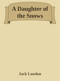 A Daughter of the Snows - Librerie.coop