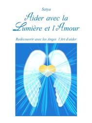 Aider avec la Lumière et l'Amour - copertina