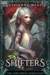 Shifters - The Jade Forest Chronicles 1 - Librerie.coop
