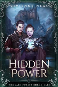 Hidden Power - The Jade Forest Chronicles 3 - Librerie.coop