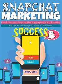 Snapchat Marketing Success - Librerie.coop