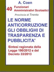 40 Funzionari Amministrativi Scolastici - Le norme anticorruzione, gli obblighi di trasparenza e pubblicità - copertina