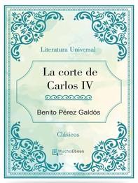 La corte de Carlos IV - Librerie.coop