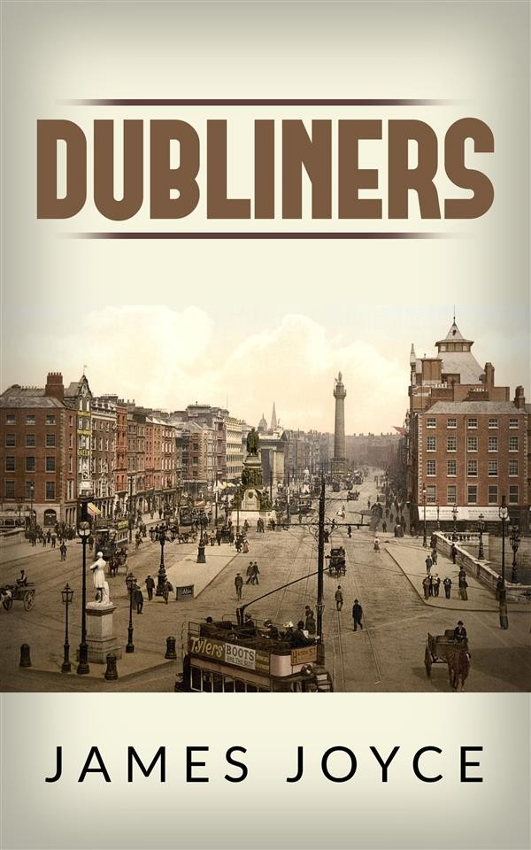james joyce dubliners James joyce's 'ulysses' is one of the most challenging and rewarding novels ever written visit biographycom to learn about joyce's life and monumental work.