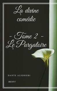 La divine comédie - Tome 2 - Le Purgatoire - Librerie.coop