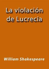 La violación de Lucrecia - Librerie.coop