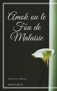 Amok ou le Fou de Malaisie - Librerie.coop