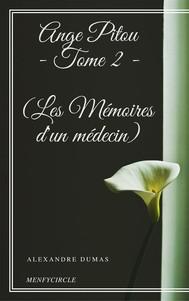 Ange Pitou - Tome II (Les Mémoires d'un médecin) - copertina