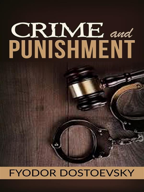 an analysis of the suffering in crime and punishment a novel by fyodor dostoevsky In this video, we discuss the treatment of suffering, evil, and god within the novel, the brothers karamazov, by fyodor dostoevsky my blog:  .