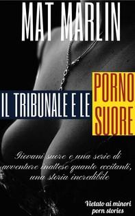 Il tribunale e le porno suore (porn stories) - Librerie.coop