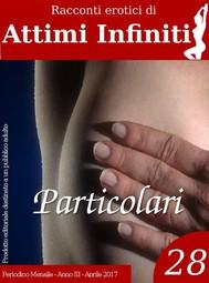 ATTIMI INFINITI n.28 - Particolari - copertina