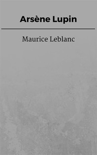 Arsène Lupin - Librerie.coop