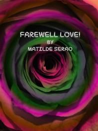 Farewell Love! - Librerie.coop