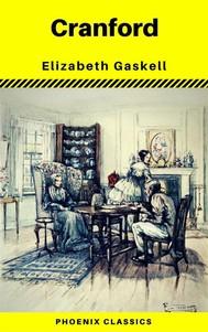 Cranford by Elizabeth Gaskell (Phoenix Classics) - copertina