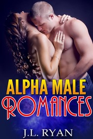 Alpha Male Romance (Alpha Male Romances Series) - copertina