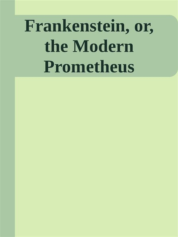 frankenstein as the modern prometheus essays Frankenstein or, the modern prometheus is a novel written by english author  mary shelley  a literary essay by a j day supports florescu's position that  mary shelley knew of and visited frankenstein castle before writing her debut  novel.