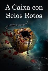 A Caixa con Selos Rotos - copertina
