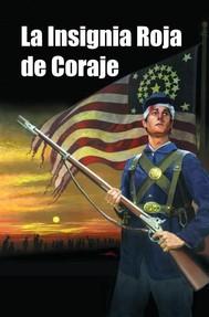 La Insignia Roja de Coraje - copertina