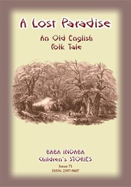 A LOST PARADISE - An Old English Folk Tale - copertina