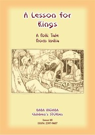 A LESSON FOR KINGS - A Hindu Tale from India - copertina