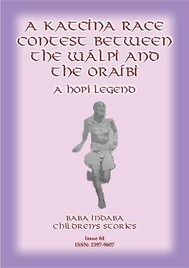 A KATCINA RACE CONTEST BETWEEN THE WÁLPI AND THE ORAÍBI - A Hopi Legend - copertina