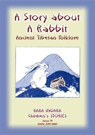 A STORY ABOUT A RABBIT - An Ancient Tibetan tale - copertina