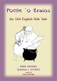 A POTTLE O' BRAINS - An Old English Folk Tale - copertina