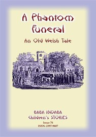 A PHANTOM FUNERAL - An ancient Welsh tale from Cardigan Bay - copertina