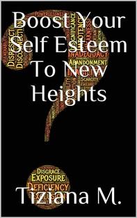Boost Your Self Esteem - Librerie.coop