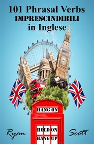 101 Phrasal Verbs imprescindibili in Inglese - copertina